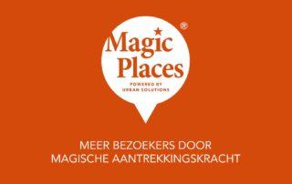 Magic Places © Urban Solutions gebiedsmarketing I vastgoedmarketing
